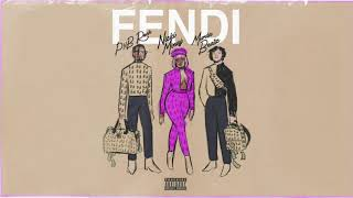 PnB Rock - Fendi feat. Nicki Minaj & Murda Beatz [ Audio]