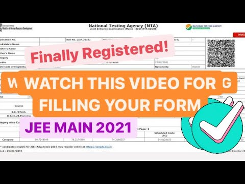 JEE MAIN 2021 registration FINALLY DONE!!   How to Fill Jee Main 2021 Form  FULLY EXPLAINED!!