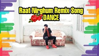 Raat Nirghum Remix ft. DJ Sayem -Aches Khan | Dance Cover By Imam The Max