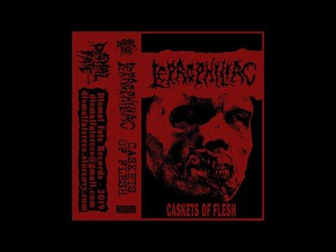 Leprophiliac (Spain) - Caskets of Flesh (Demo) 2019