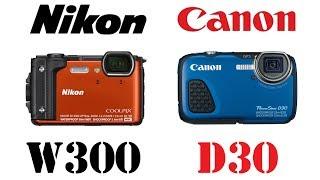 nikon Coolpix W300 vs Canon PowerShot D30