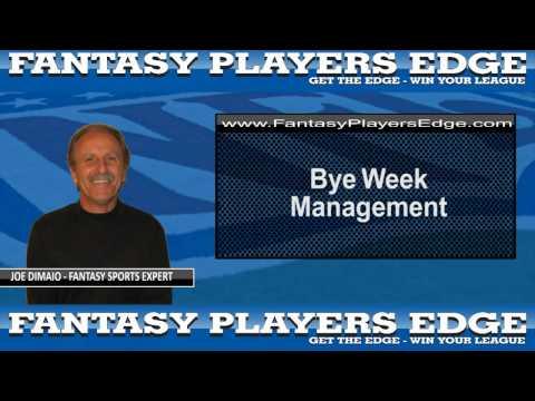 Fantasy Football Bye Week Management Fantasy Players Edge