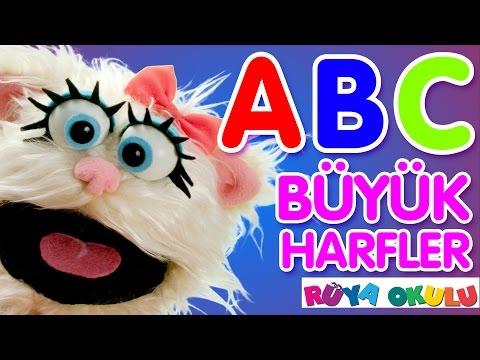 ABC Şarkısı - Türkçe Büyük Harfler - Alfabe öğreniyorum - RÜYA OKULU