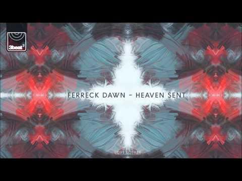 Ferreck Dawn  - Heaven Sent (Original Mix)