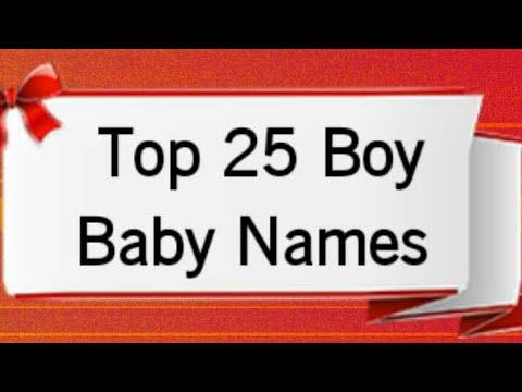 Top 25 Boy Baby Names 2018