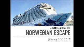 A Walk Around the Norwegian Escape