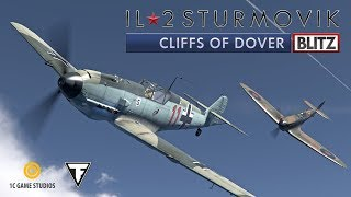 IL-2 Sturmovik: Cliffs of Dover Blitz Edition - Trailer (2017)