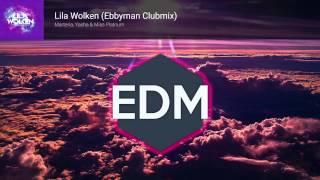 Marteria, Yasha & Miss Platnum - Lila Wolken (Ebbyman Clubmix)
