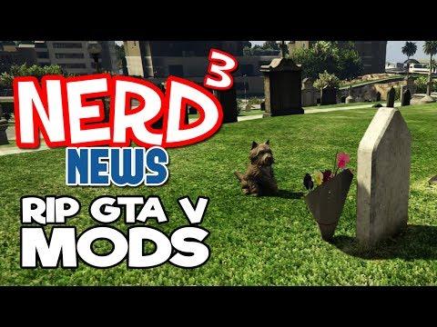 Nerd³ Breaking News - RIP GTA Mods... 1997 - 2017