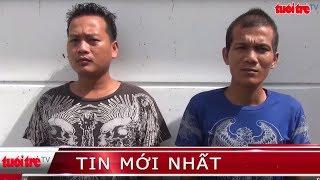 ⚡ Tin mới nhất | Bắt giam 2 anh em ruột trốn lệnh truy nã