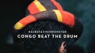 04 Kalbata & Mixmonster - Congo Beat the Drum (feat. Major Mackerel) [Freestyle Records]