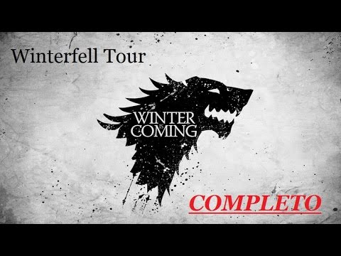 Game of Thrones - Winterfell Tour Completo