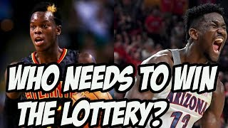 Which NBA Team Needs The Number 1 Pick The Most? | 2018 NBA Draft Lottery