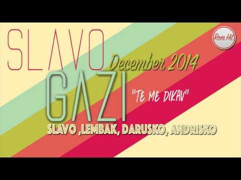 Slavo Gazi December 2014 - TE ME DIKHAV