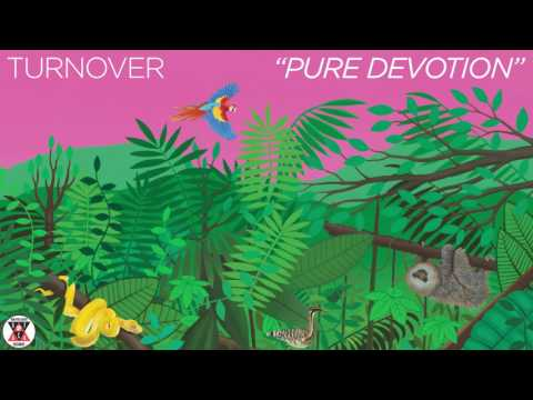 "Turnover - ""Pure Devotion"" (Official Audio)"