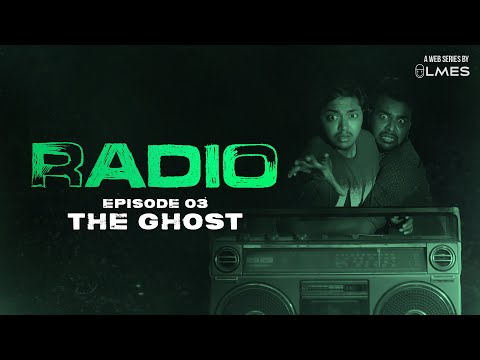 The Ghost - EP #3 | RADIO | A Mystery Web-series | Tamil | LMES