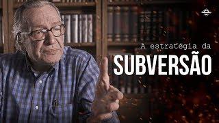 A Estratégia da Subversão da Esquerda | Olavo de Carvalho