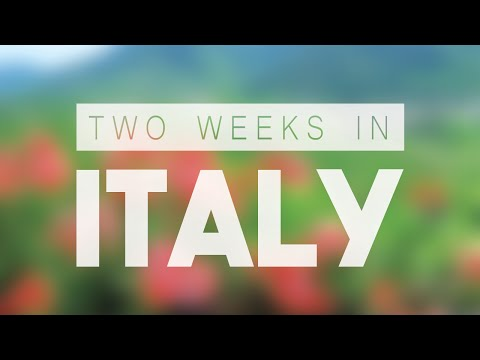 Two Weeks in Italy