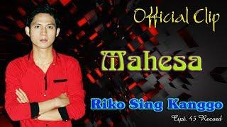 Gambar cover Mahesa - Riko Sing Kanggo [OFFICIAL]
