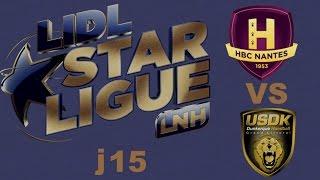 HBC Nantes vs Dunkerque Handball LIDL STARLIGUE j15