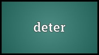 Deter Meaning thumbnail