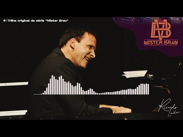 Ricardo Leão - Mister Brau (Trilha Sonora Original - Tema de Abertura)