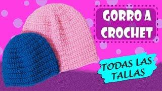 Gorros basico tejido a crochet TODAS LAS TALLAS  | paso a paso
