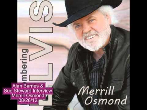 Merrill Osmond Interview with Alan Barnes & Sue Steward 08/26/12