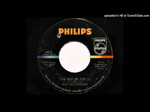Ray Hildebrand - The Way Of The DJ (Philips 40318)