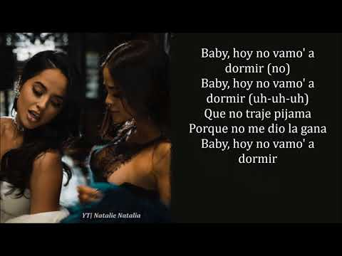 Becky G, Natti Natasha - Sin Pijama (lyrics/letra)