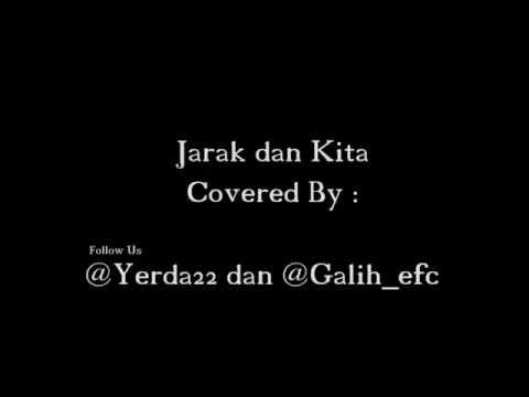 Dhyo HawJarak dan Kita Covered By Yerda n' Galih Official Video