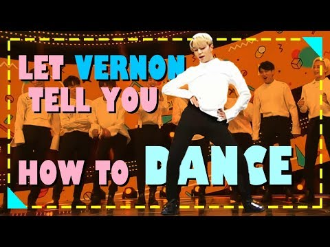 [SEVENTEEN] Let Vernon tell you how to DANCE