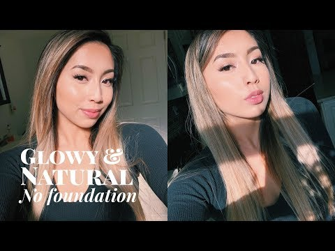 NO FOUNDATION Makeup Routine ♡ Glowy Natural Coverage Tinted Moisturizer 2019 | @ohdangdanii