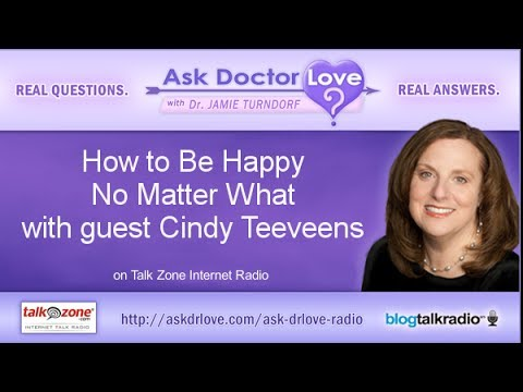 How to Be Happy No Matter What with guest Cindy Teevens