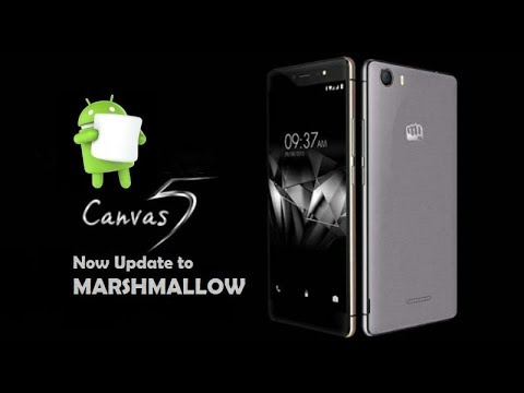 Update MICROMAX CANVAS 5 E481 to MARSHMALLOW