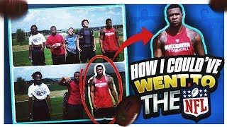 HOW I COULD'VE GONE TO THE NFL !!! STORYTIME