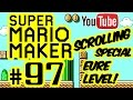 SUPER MARIO MAKER # 97 ★ Eure Level! Scrolling-Special! [HD | 60fps] Let's Play Super Mario Maker