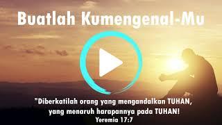 Buatlahku Mengenal-Mu (Official Music)