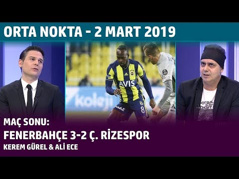 Orta Nokta - Kerem Gürel, Ali Ece | Fenerbahçe 3-2 Çaykur Rizespor