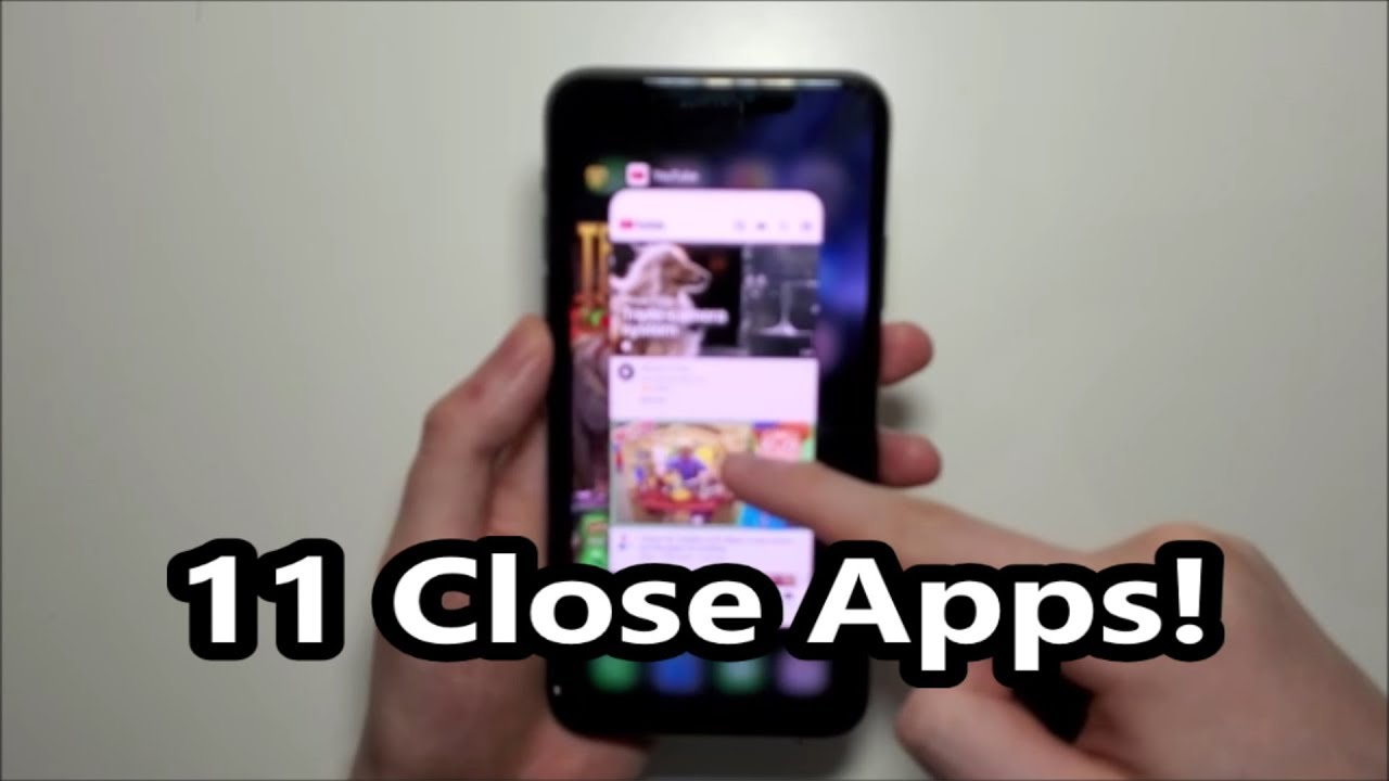 Iphone 11 How To Close Apps Youtube
