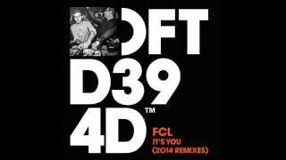 FCL 'It's You' (Mousse T's Teef Vocal Mix)