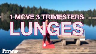 Pregnancy Workout: Lunges | 1 Move, 3 Trimesters | Parents