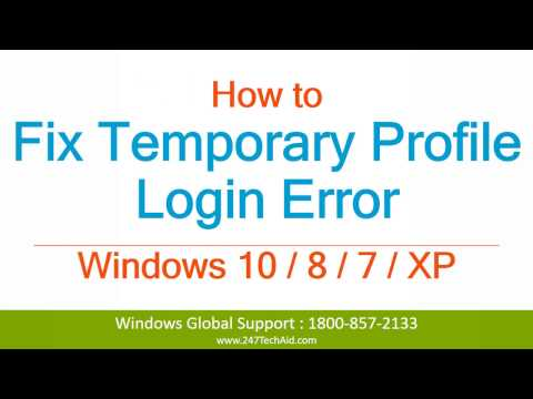 How To Fix Temporary Profile Login Error On Windows 10, 8.1, 7