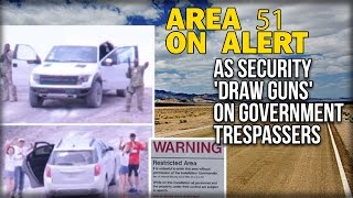 AREA 51 ON ALERT AS SECURITY 'DRAW GUNS' ON GOVERNMENT TRESPASSERS(Sub for more: http://nnn.is/the_new_media | JON AUSTIN for the Express reports TOURISTS were held at gunpoint by security at the mysterious top-secret Area ..., 2016-03-27T13:00:00.000Z)