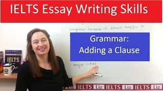 grammar for ielts writing task 2 adding a clause