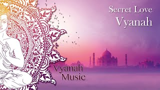 Spiritual Music - Vyanah - Spiritual Journey Around The World