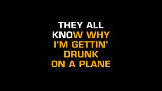 Dierks Bentley - Drunk On A Plane (Karaoke)