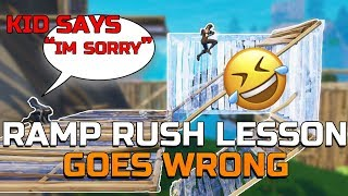 LESSON On Fortnite Ramp Rush Tips GOES WRONG When This KID decides to ...