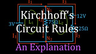 Kirchhoff's Rules (1 of 4) Circuit Analysis, An Explanation