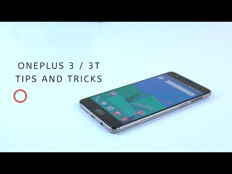 OnePlus 3 / 3T: 20 great tips and tricks